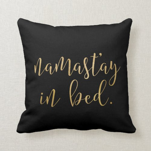Namastay in bed - Gold and Black - Pillow