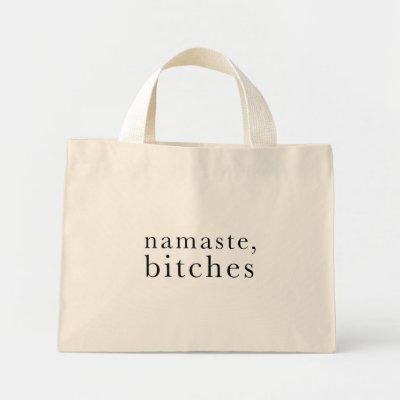 namaste, bitches bag $ 22.40