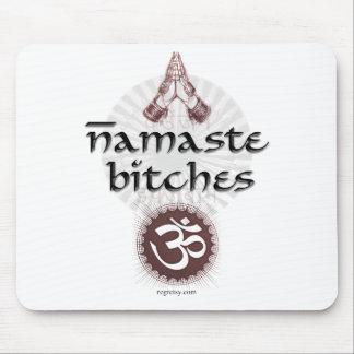 Namaste, Bitches Mouse Pad