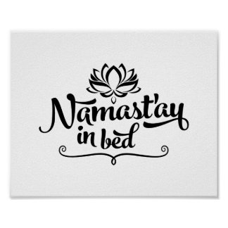 Namaste Funny Quote CUSTOMIZABLE Poster