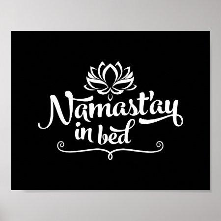 namaste funny quote poster 861013. Black Bedroom Furniture Sets. Home Design Ideas
