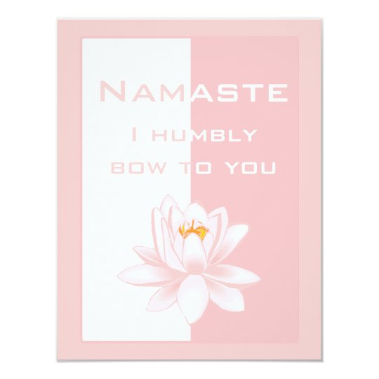 Namaste - I humbly bow to you (pink) Card