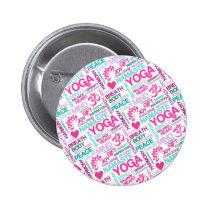 Namaste, Peace and Harmony Pink YOGA Pattern Pinback Button