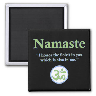 Namaste - with quote and Om symbol 2 Inch Square Magnet