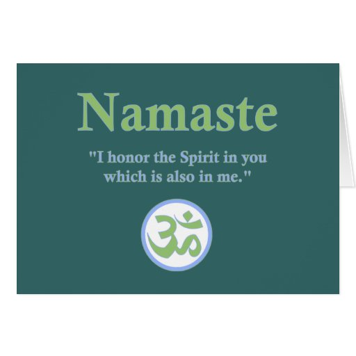 Namaste - with quote and Om symbol Greeting Card