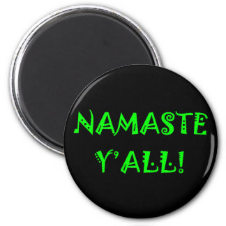 Namaste Y'All Magnet - Cute Yoga Gifts