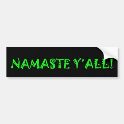 Namaste yall bumper sticker zazzle com