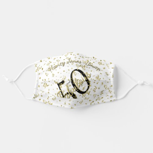 Name _ 50 and Fabulous Gold Black Birthday Adult Cloth Face Mask