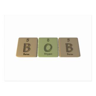 name-Bob-B-O-B-Boron-Oxygen-Boron Postcard