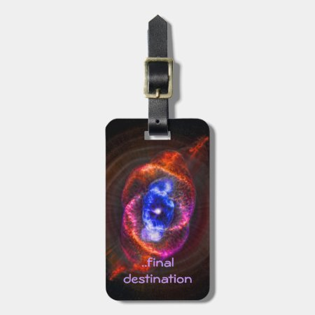 Name, Cats Eye Nebula, Eye of God outer space Bag Tag