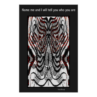 Name me and I will tell you who you are 01 Poster