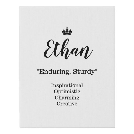 Name Meaning Canvas Picture - Ethan | Zazzle.com