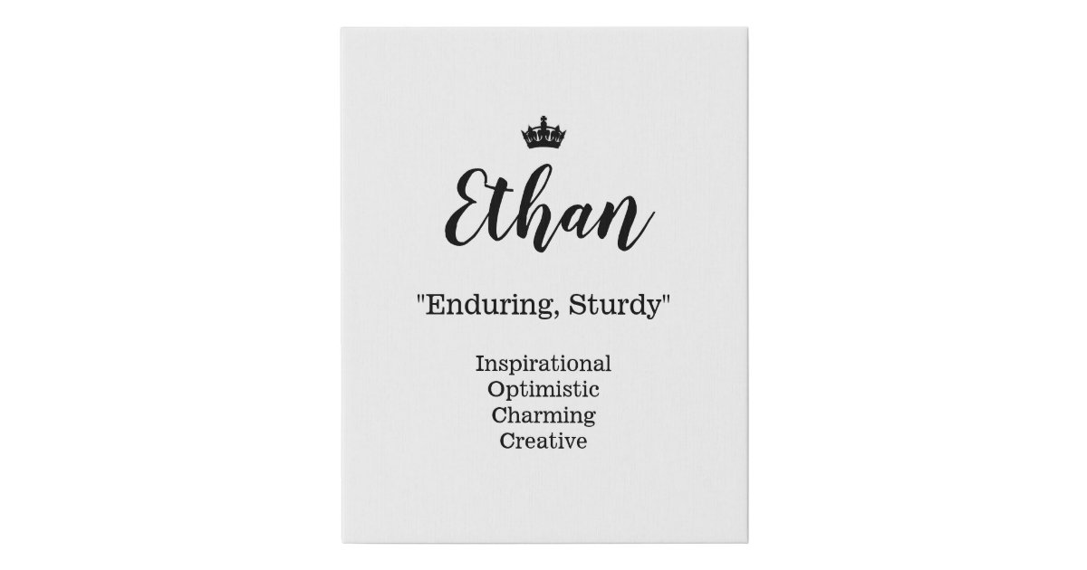 Name Meaning Canvas Picture - Ethan   Zazzle.com