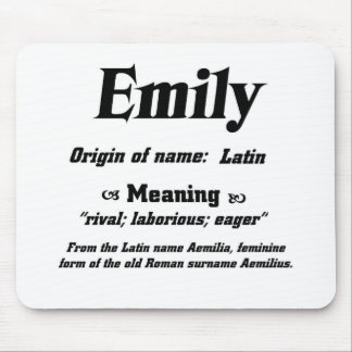 Name Meaning 'Emily' Mouse Pad