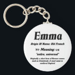 "Name Meaning &#39;Emma&#39; Keychain<br><div class=""desc"">Name Meaning &#39;Emma&#39;</div>"