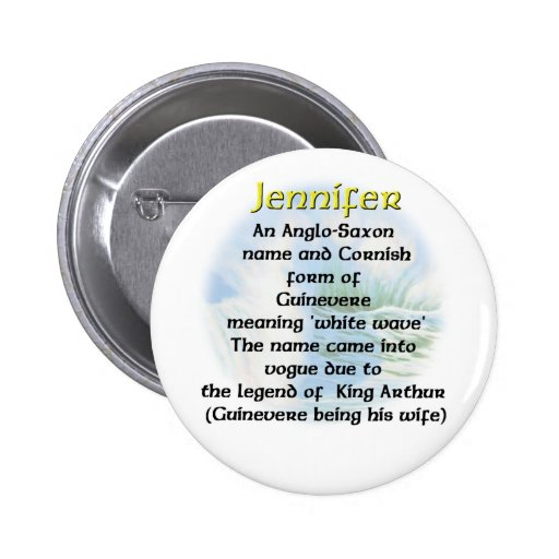 Name  Meaning Jennifer Pins