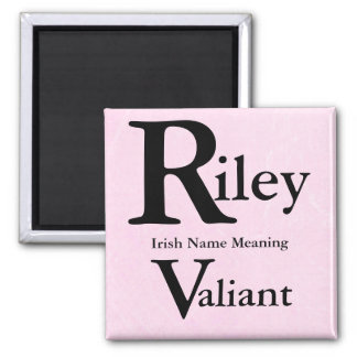 Name Meaning Magnet: Riley means Valiant Magnet