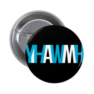 "Name of God - YHWH ""I AM"" Pinback Button"