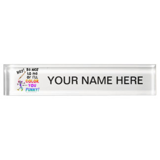 Name Plate - Color You Funny
