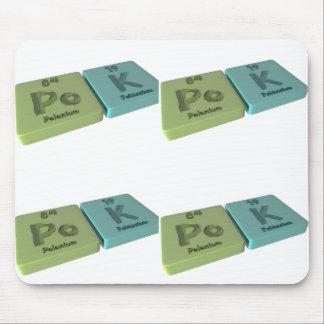 name-Pok-Po-K-Polonium-Potassium Mouse Pad