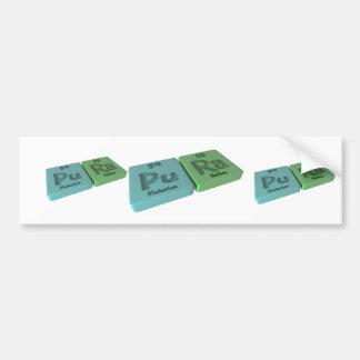 name-Pura-Pu-Ra-Plutonium-Radium Bumper Stickers