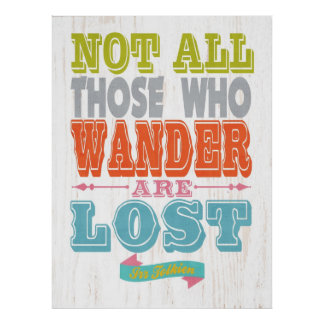 Name Quote Art-Not all those who wander Poster