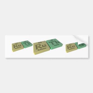name-Ruth-Ru-Th-Ruthenium-Thorium Bumper Sticker
