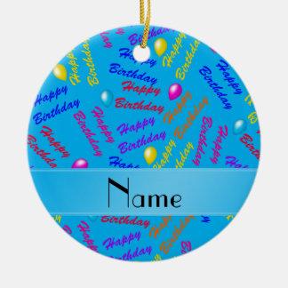 Name sky blue rainbow happy birthday balloons ceramic ornament