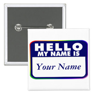 Name Tag - Create Your Own Button