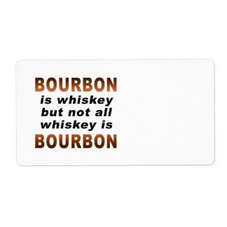 NAME TAGS, LABELS - Not All Whiskey Is BOURBON!