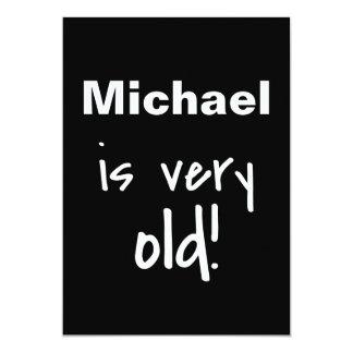 Name Very Old Turning 40 Black Birthday Invite