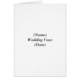 (Name)Wedding Vows(Date) Card