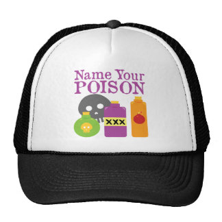 Name Your Poison Hat
