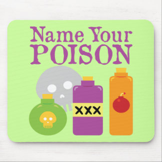 Name Your Poison Mousepads