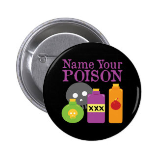 Name Your Poison Pin