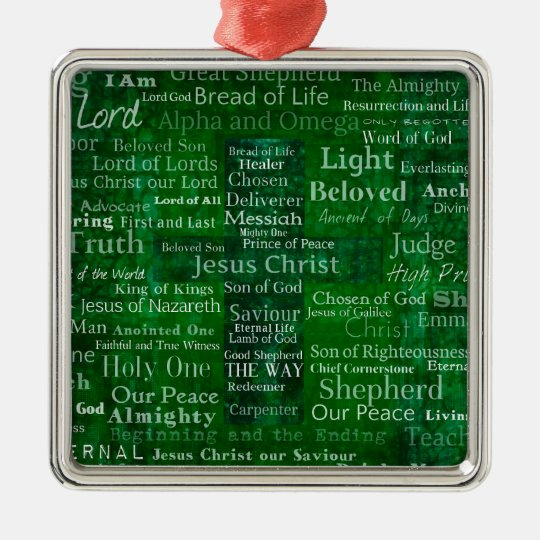 Names and titles of Jesus with green cross Metal Ornament