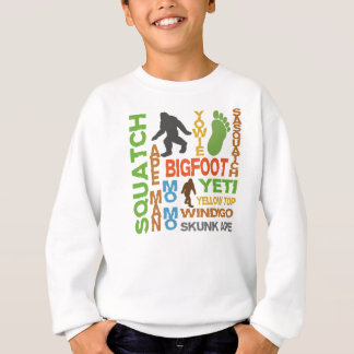 Names For Bigfoot Sweatshirt