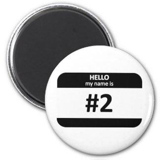Nametag #2 magnet