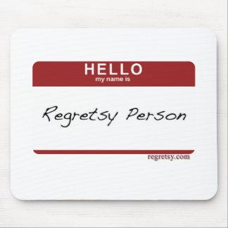 Nametag de Regretsy Alfombrillas De Raton