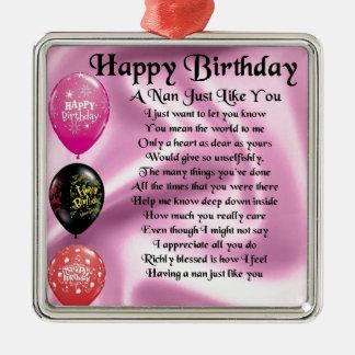 Nan Poem  -  Happy Birthday Metal Ornament
