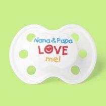 Nana and Papa Love Me Baby Pacifier