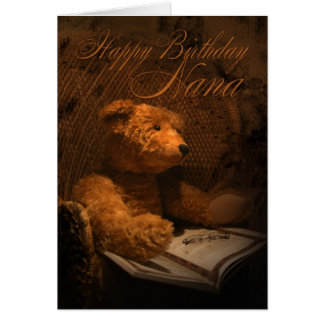 Nana Birthday Card With Teddy Bear Reading A Book