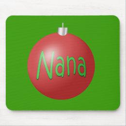 Nana - Christmas Ornament Mouse Pad