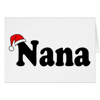 Nana Christmas Santa Hat Card