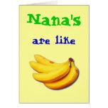 Nana es como la tarjeta de felicitación del plátan