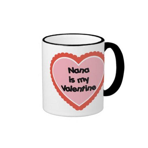 Nana es mi tarjeta del día de San Valentín Taza