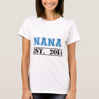 Nana, Established 2014 T-Shirt