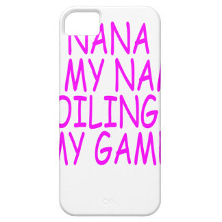 nana is my name spoiling is my game iPhone SE/5/5s case