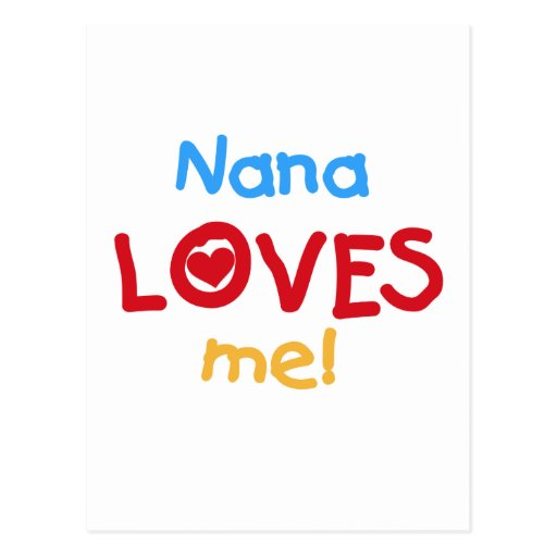 Nana Loves Me T-shirts and Gifts Post Cards