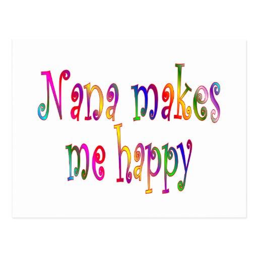 Nana Makes Me Happy Post Card